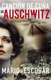 Canción de cuna de Auschwitz cover image