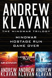 The MindWar trilogy : MindWar ; Hostage run ; Game over cover image