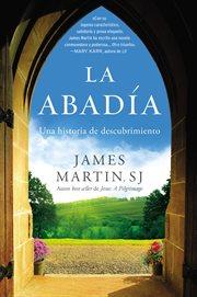 La Abadía : Una historia de descubrimiento cover image