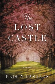The lost castle : a split-time romance cover image