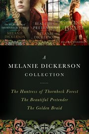 A Melanie Dickerson collection cover image