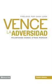 Vence La Adversidad