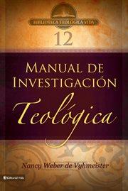 Manual De Investigación Teólogica
