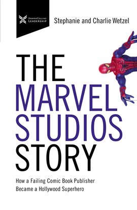 Cover image for The Marvel Studios Story