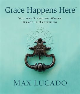 Cover image for Grace Happens Here