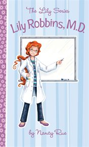 Lily Robbins, M.D. (medical dabbler) cover image