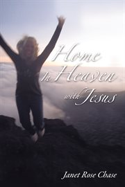 Home in heaven with jesus cover image