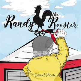 Randy the Rooster