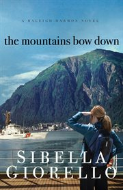 The mountains bow down cover image