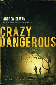 Crazy dangerous cover image