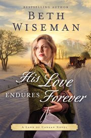 His love endures forever : a land of Canaan novel cover image