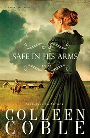 Safe in his arms : an under Texas stars novel cover image