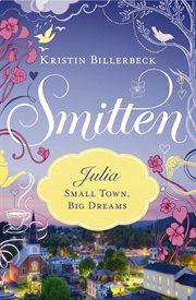 Julia, small town, big dreams cover image
