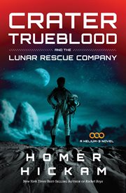 Crater Trueblood and the Lunar Rescue Company cover image