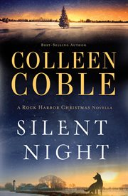 Silent night : a Rock Harbor Christmas novella cover image