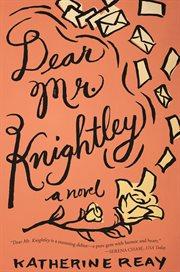Dear Mr. Knightley cover image