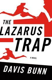 The Lazarus trap cover image