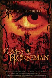 Comes a horseman : a novel cover image