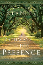 Pathways To His Presence