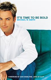 It's time to be bold cover image