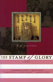The stamp of glory : a novel of the abolitionist movement cover image