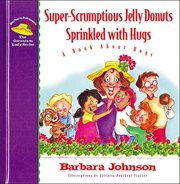Super-scrumptious jelly donuts sprinkled with hugs cover image