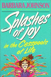 Splashes of joy in the cesspools of life cover image