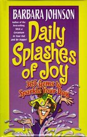 Daily splashes of joy cover image