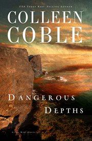 Dangerous depths cover image