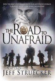 The Road to Unafraid