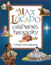 A Max Lucado children's treasury : a child's first collection cover image