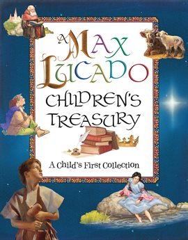 Cover image for A Max Lucado Children's Treasury