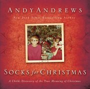 Socks for Christmas : a child's discovery of the true riches of Christmas cover image