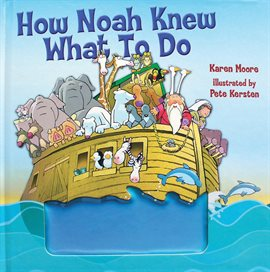Cover image for How Noah Knew What to Do