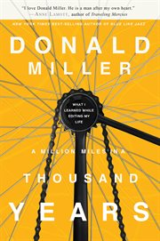 A million miles in a thousand years : what I learned while editing my life cover image