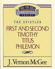 1 & 2 Timothy, Titus and Philemon