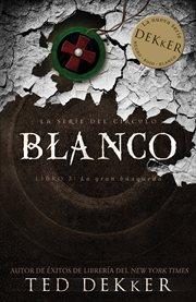 Blanco : la gran búsqueda cover image