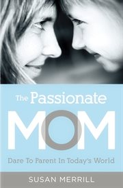 The Passionate Mom