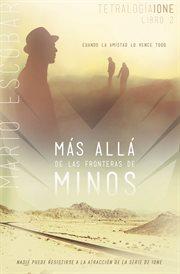 Más allá de las fronteras de Minos cover image