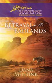 Betrayal in the Badlands cover image