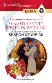 Shameful secret, shotgun wedding cover image