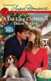 A lot like Christmas cover image