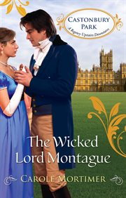 The wicked Lord Montague cover image