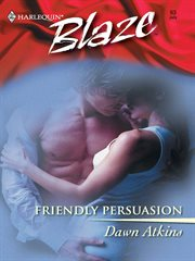 Friendly persuasion cover image