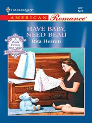 Have baby, need beau cover image