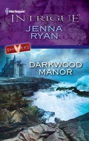 Darkwood manor cover image