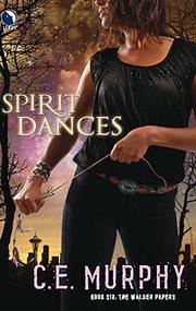Spirit dances cover image