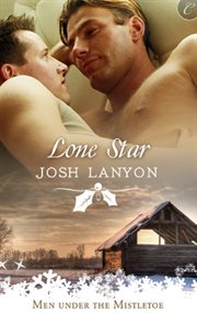 Lone star : men under the mistletoe cover image