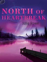 North of heartbreak cover image