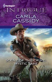 Scene of the crime: Mystic Lake cover image